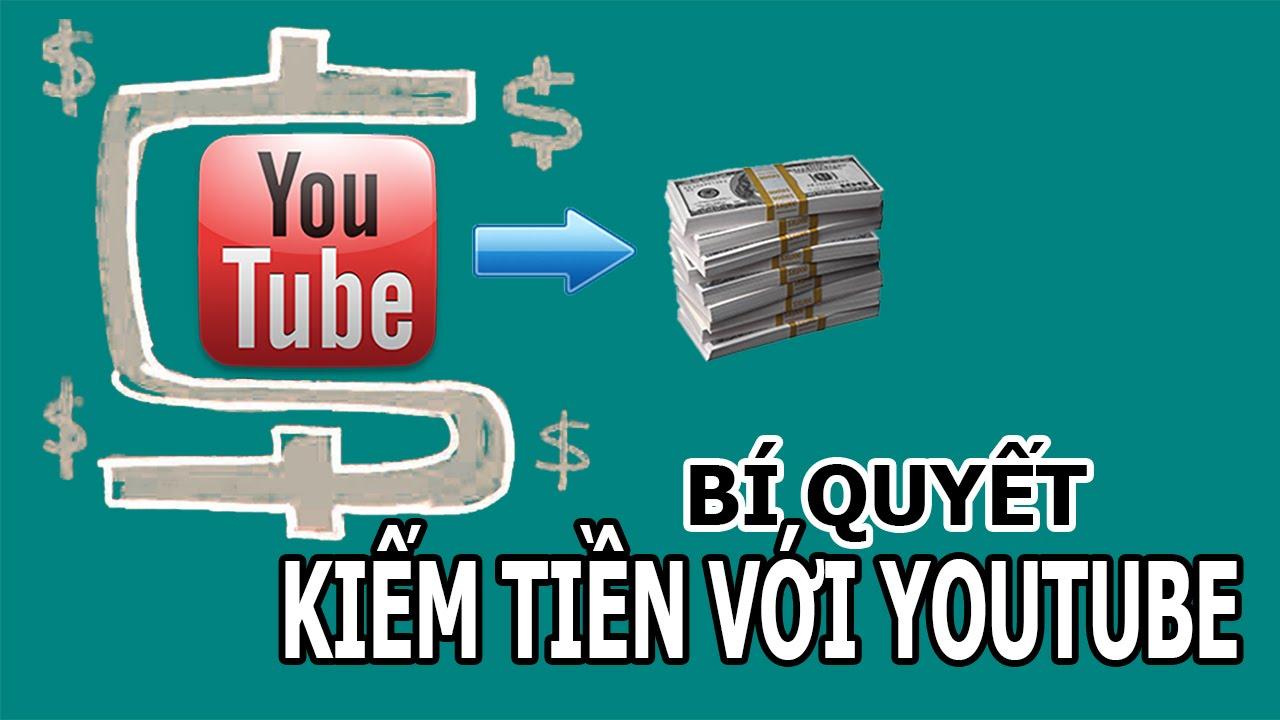 Hướng dẫn kiếm tiền Youtube